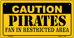 Caution Pirates Fan Area Wholesale Novelty Metal Bicycle Plate BP-2644