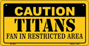 Caution Titans Fan Area Wholesale Novelty Metal Bicycle Plate BP-2523