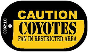 Caution Coyotes Fan Area Wholesale Novelty Metal Dog Tag Necklace DT-2680