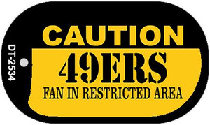 Caution 49ers Fan Area Wholesale Novelty Metal Dog Tag Necklace DT-2534