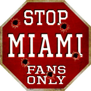 Miami Fans Only Wholesale Metal Novelty Octagon Stop Sign BS-317