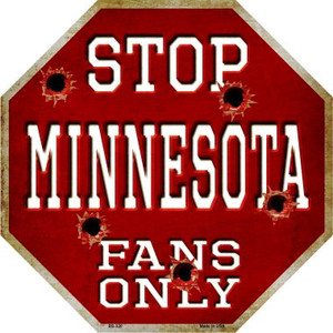 Minnesota Fans Only Wholesale Metal Novelty Octagon Stop Sign BS-320