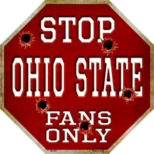 Ohio State Fans Only Wholesale Metal Novelty Octagon Stop Sign BS-323