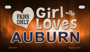 This Girl Loves Her Auburn Wholesale Novelty Metal Motorcycle Plate MP-8477