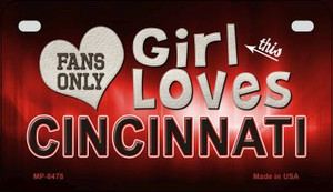 This Girl Loves Her Cincinnati Wholesale Novelty Metal Motorcycle Plate MP-8478