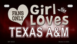 This Girl Loves Her Texas A&M Wholesale Novelty Metal Motorcycle Plate MP-8503