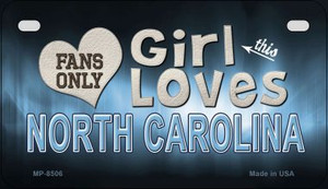 This Girl Loves Her North Carolina Wholesale Novelty Metal Motorcycle Plate MP-8506