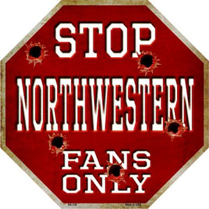 Northwestern Fans Only Wholesale Metal Novelty Octagon Stop Sign BS-338