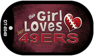 This Girl Loves Her 49ers Wholesale Novelty Metal Dog Tag Necklace DT-8049