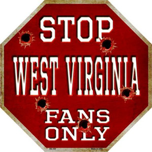 West Virginia Fans Only Wholesale Novelty Metal Octagon Sign