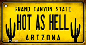Arizona Hot as Hell Wholesale Novelty Metal Key Chain KC-12320