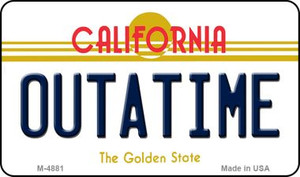 California Outtatime Wholesale Novelty Metal Magnet M-4881
