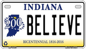 Indiana Believe Wholesale Novelty Metal Motorcycle Plate MP-6403