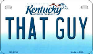 Kentucky That Guy Wholesale Novelty Metal Motorcycle Plate MP-6790