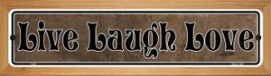Live Laugh Love Wholesale Novelty Wood Mounted Metal Small Street Sign WB-K-001
