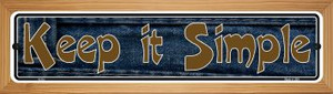 Keep It Simple Wholesale Novelty Wood Mounted Metal Small Street Sign WB-K-010