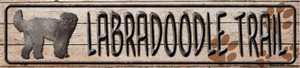 Labradoodle Trail Wholesale Novelty Metal Small Street Signs