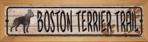 Boston Terrier Trail Wholesale Novelty Wood Mounted Metal Small Street Sign WB-K-043