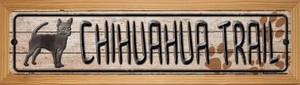 Chihuahua Trail Wholesale Novelty Wood Mounted Metal Small Street Sign WB-K-049