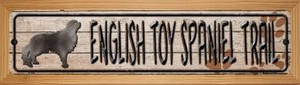 English Toy Spaniel Trail Wholesale Novelty Wood Mounted Metal Small Street Sign WB-K-054