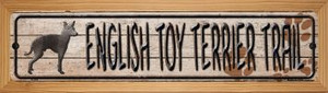 English Toy Terrier Trail Wholesale Novelty Wood Mounted Metal Small Street Sign WB-K-055