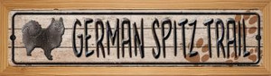 German Spitz Trail Wholesale Novelty Wood Mounted Metal Small Street Sign WB-K-059