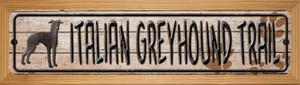 Italian Greyhound Trail Wholesale Novelty Wood Mounted Metal Small Street Sign WB-K-062