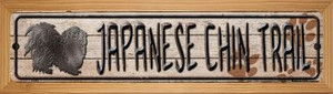 Japanese Chin Trail Wholesale Novelty Wood Mounted Metal Small Street Sign WB-K-063