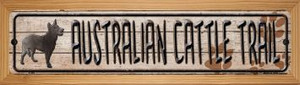Australian Cattle Dog Trail Wholesale Novelty Wood Mounted Metal Small Street Sign WB-K-098