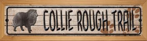 Collie Rough Trail Wholesale Novelty Wood Mounted Metal Small Street Sign WB-K-110