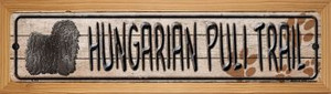 Hungarian Puli Trail Wholesale Novelty Wood Mounted Metal Small Street Sign WB-K-116