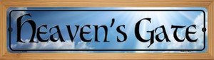 Heavens Gate Wholesale Novelty Wood Mounted Metal Small Street Sign WB-K-375