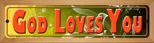 God Loves You Wholesale Novelty Wood Mounted Metal Small Street Sign WB-K-378