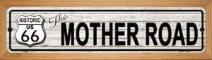 Route 66 Mother Road Grey Wholesale Novelty Wood Mounted Metal Small Street Sign WB-K-399