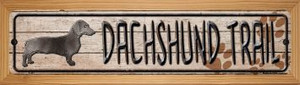 Dachshund Trail Wholesale Novelty Wood Mounted Metal Small Street Sign WB-K-457