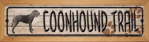 Coonhound Trail Wholesale Novelty Wood Mounted Metal Small Street Sign WB-K-460