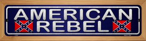 American Rebel Wholesale Novelty Wood Mounted Metal Small Street Sign WB-K-484