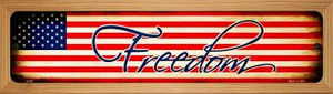 Freedom On American Flag Wholesale Novelty Wood Mounted Metal Small Street Sign WB-K-553