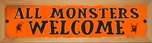 All Monsters Welcome Wholesale Novelty Wood Mounted Metal Small Street Sign WB-K-599