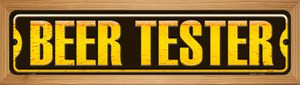 Beer Tester Wholesale Novelty Wood Mounted Metal Small Street Sign WB-K-608
