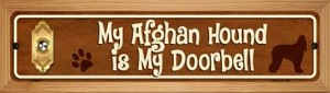 Afghan Hound Is My Doorbell Wholesale Novelty Wood Mounted Metal Small Street Sign WB-K-624