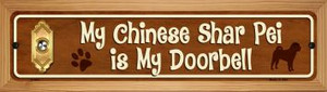 Chinese Shar Pei Is My Doorbell Wholesale Novelty Wood Mounted Metal Small Street Sign WB-K-631