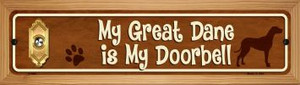 Great Dane Is My Doorbell Wholesale Novelty Wood Mounted Metal Small Street Sign WB-K-636
