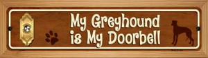 Greyhound Is My Doorbell Wholesale Novelty Wood Mounted Metal Small Street Sign WB-K-637