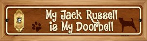 Jack Russell Is My Doorbell Wholesale Novelty Wood Mounted Metal Small Street Sign WB-K-638