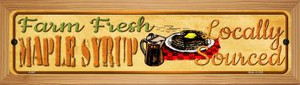 Farm Fresh Maple Syrup Wholesale Novelty Wood Mounted Metal Small Street Sign WB-K-667