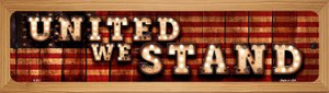 United We Stand Wholesale Novelty Wood Mounted Metal Small Street Sign WB-K-853