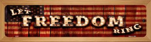 Let Freedom Ring Wholesale Novelty Wood Mounted Metal Small Street Sign WB-K-855