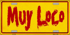 Muy Loco Novelty Wholesale Metal License Plate