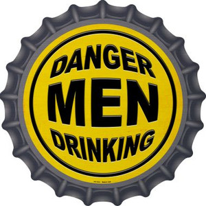 Danger Men Drinking Wholesale Novelty Metal Bottle Cap BC-1013